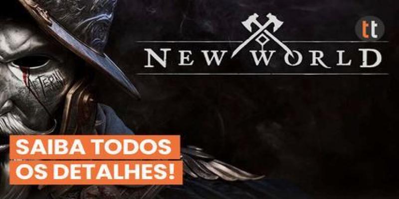 NEW WORLD: VEJA TUDO QUE VOCÊ PRECISA SABER ANTES DE COMEÇAR A JOGAR!